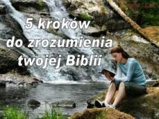 Biblia-kroki do jej zrozumienia.
